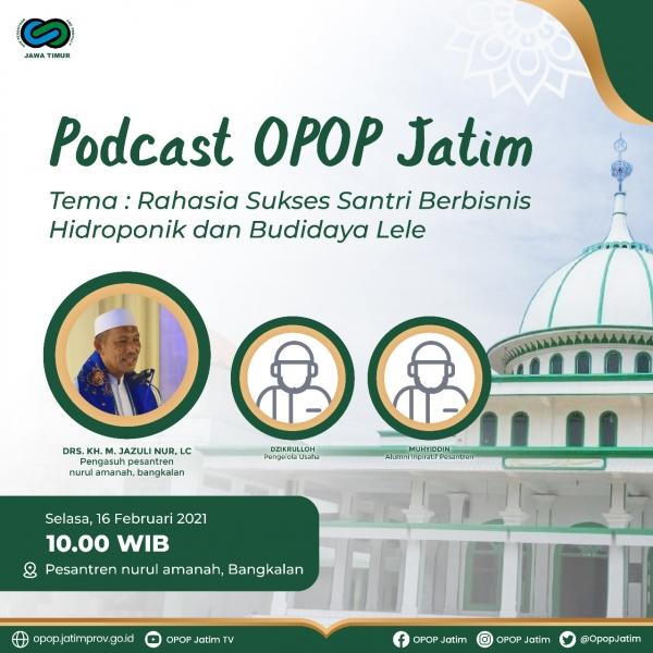 Podcast OPOP Jatim Tahun 2021