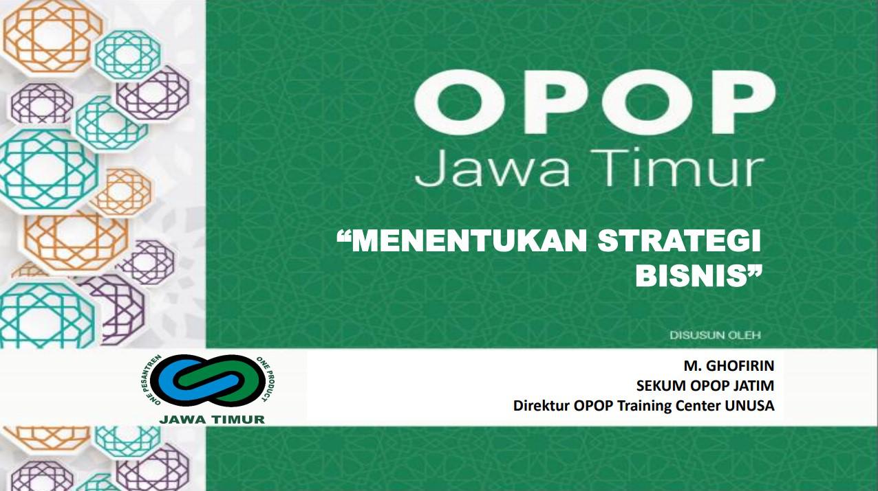 Menentukan Strategi Bisnis  Oleh : M. Ghofirin, S.Pd.,M.Pd