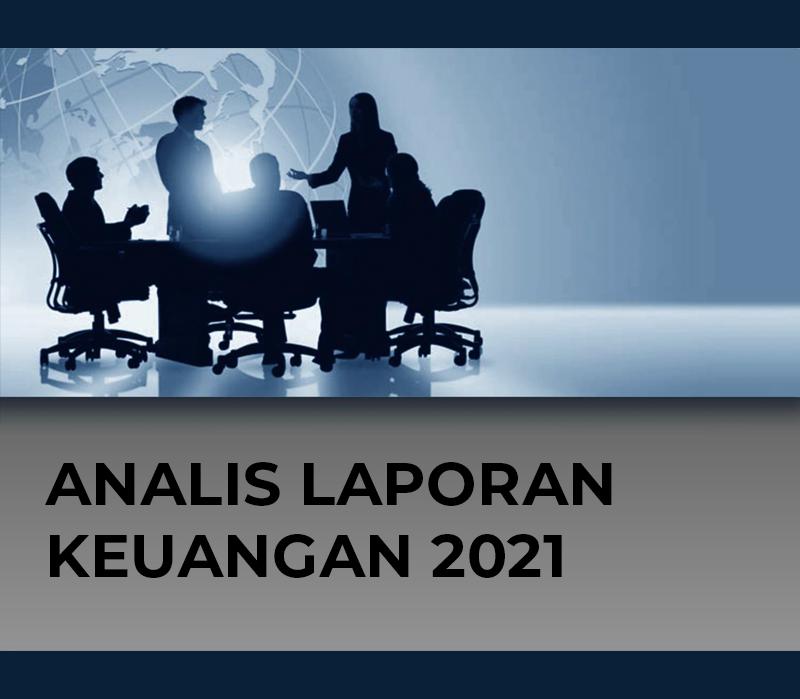 Analisis Laporan Keuangan 2021