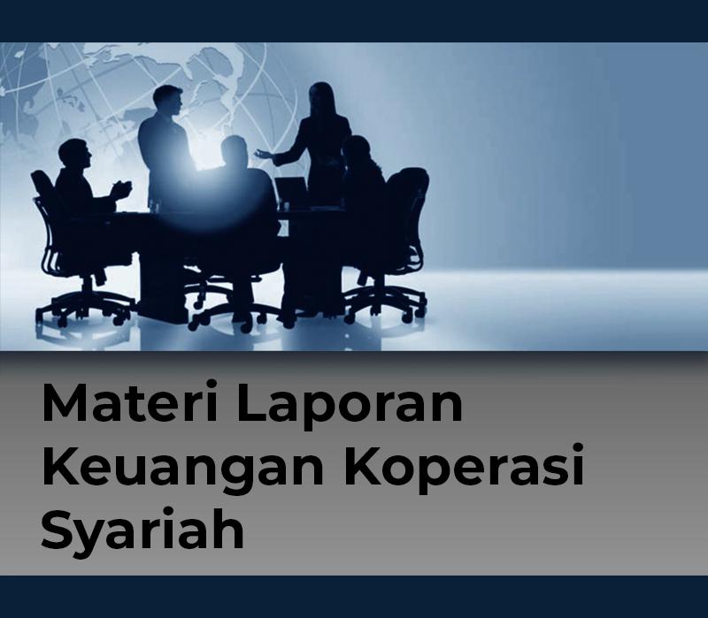 Materi Laporan Keuangan Koperasi Syariah